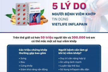5 lý do người bệnh viêm khớp tin dùng Vietlife Inflapain.